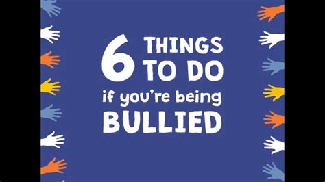 what to do if you 6 things to do if you re being bullied
