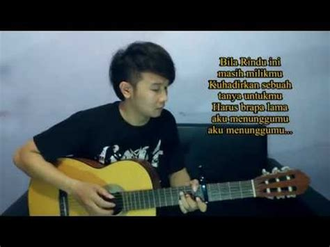 tutorial gitar kangen peterpan feat chrisye menunggumu acoustic guitar cover