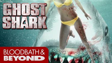 film ghost shark youtube ghost shark 2013 movie review youtube
