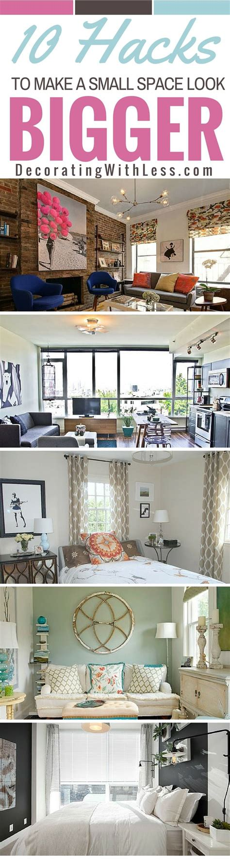 10 decor tips to make your house look bigger 10 hacks to make a small space look bigger there are