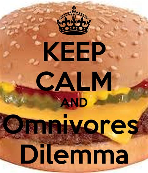 Keep Calm And Omnivores Dilemma Poster Bd3315 Keep