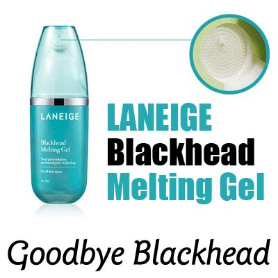 Laneige Blackhead Melting Gel into new world product review laneige skin care make up product