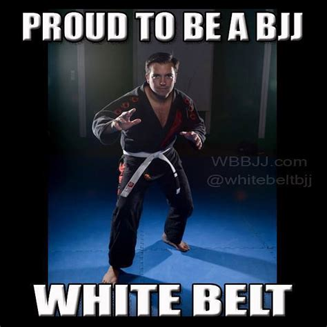Belt Meme - proud to be a bjj white belt meme white belt brazilian