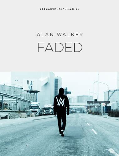 alan walker just dance alan walker quot faded quot sheet music freebird notes