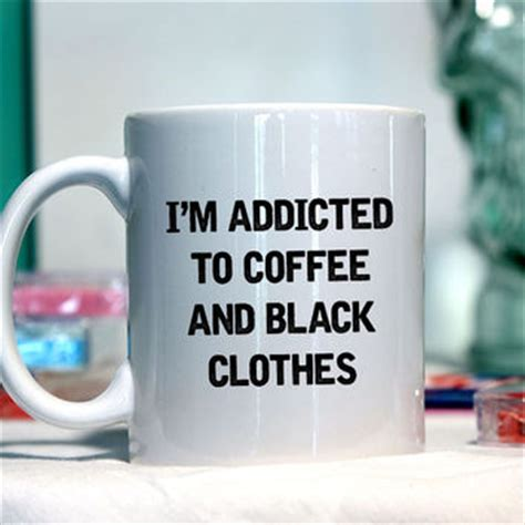 funny coffee mugs and mugs with quotes addicted to pot shop coffee mugs with funny sayings on wanelo