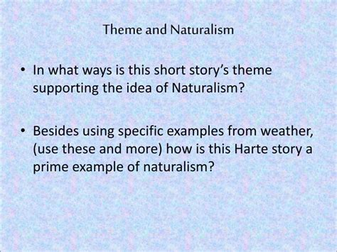 themes of realism literature ppt the outcasts of poker flat powerpoint presentation