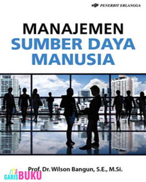 Manajemen Sumberdaya Manusia Heri Daya manajemen sumber daya manusia garisbuku