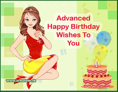 Wish You Happy Birthday In Advance Advance Birthday Wishes Wishes Greetings Pictures