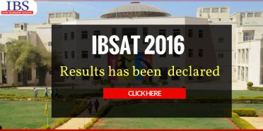 Icfai Result 2016 Mba by Ibsat 2016 Result Has Been Announced Icfai Business