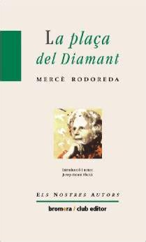 libro la plaa del diamant la pla 231 a del diamant la plaza del diamante cine en violeta