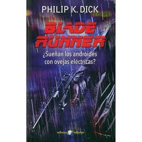 the art of horror 1495009130 libro blade runner suenan los androides con ovejas electricas 191 sue 241 an los androides