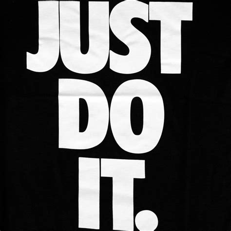 Just Do nike just do it quotes