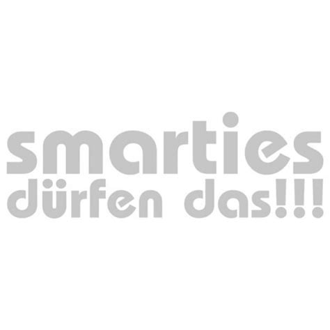 Aufkleber F Rs Auto Smart by Smarties D 252 Rfen Das Autoaufkleber Sticker Auto Aufkleber F 252 R