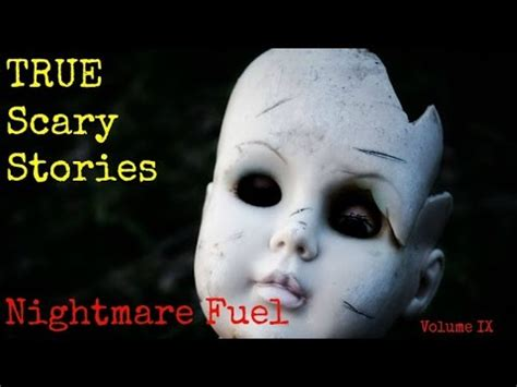 True Search Reddit True Scary Stories From Reddit To Fuel Your Nightmares Volume Ix