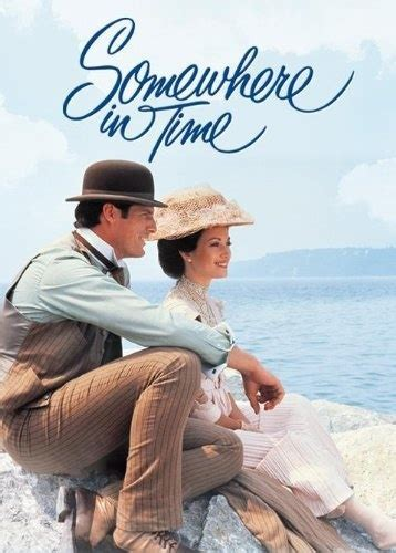 christopher reeve time travel movie somewhere in time loved this movie these are a few of