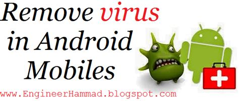 how to remove virus from android tablet how to remove virus from android phone or tablet engineer hammad