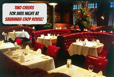 savannah chop house two cheers for date night at savannah chop house socal field trips