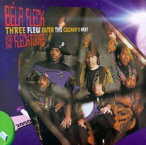 bela fleck three flew the cuckoo s n 1993
