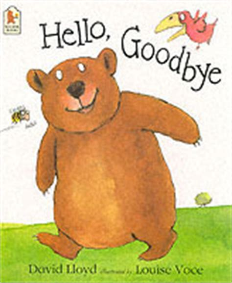 hello how are you books hello bye by david lloyd reviews discussion