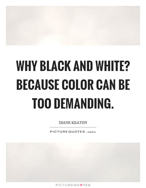 black white quotes black and white quotes sayings black and white picture