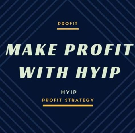 best hyip site top 10 hyip websites and strategy to make money with hyip