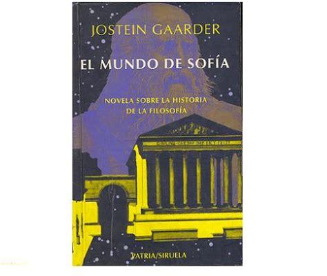libro el mundo de sofia libros para aventureros y amantes del misterio el mundo de sof 205 a jostein gaarder