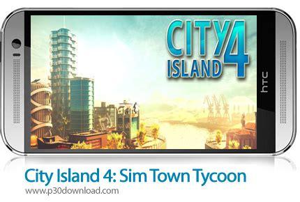 city island 4 sim town دانلود city island 4 sim town tycoon v1 7 7 mod بازی