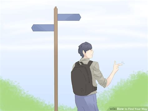 Ways To Find On How To Find Your Way 13 Steps With Pictures Wikihow