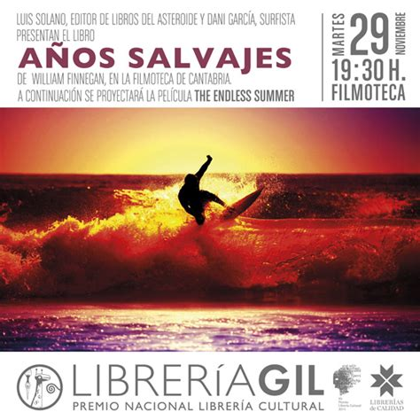 anos salvajes a 209 os salvajes william finnegan librer 205 a gil