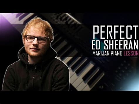 ed sheeran perfect hq how to play ed sheeran perfect piano tutorial lesson