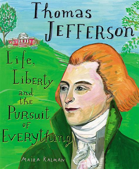 a picture book of jefferson jefferson liberty and the pursuit of