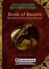 Works Vs Dead Works By Denny Fmtuyu book of beasts monsters of the river nations pfrpg open gaming store
