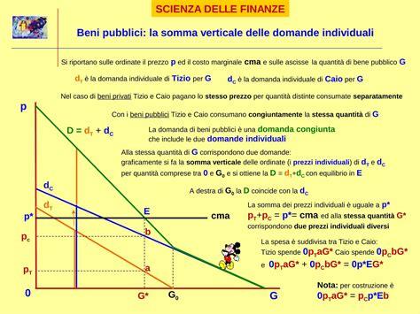 dispense scienze delle finanze definizione beni pubblici dispensa di scienze delle finanze