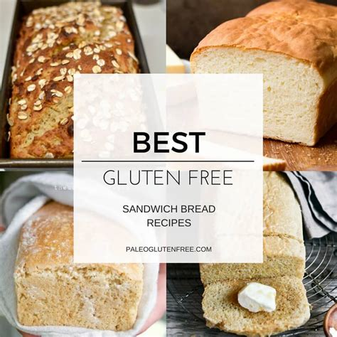best gluten free bread recipe best gluten free sandwich bread recipes paleo gluten
