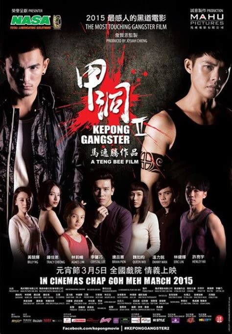 movie about gangster 2015 kepong gangster 2 2015 malaysia film cast