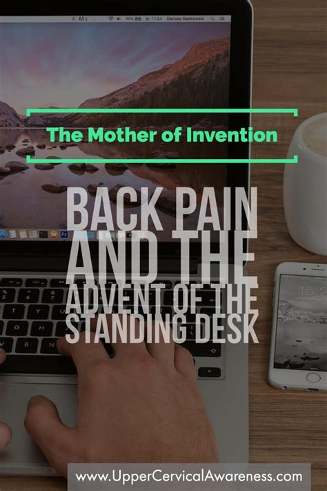 back and the advent of the standing desk