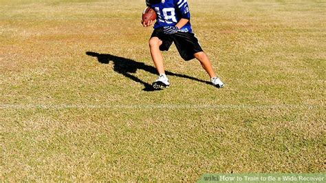 how to be a better wide receiver how to to be a wide receiver 5 steps with pictures