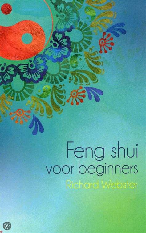 feng shui for beginners bol com feng shui voor beginners richard webster
