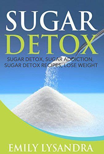 Http Dailyburn Health Sugar Detox Diet by Sugar Detox 21 Day Sugar Detox Diet Recipes For Beginners