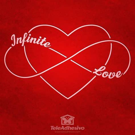 imagenes infinite love vinile decorativo infinite love heart