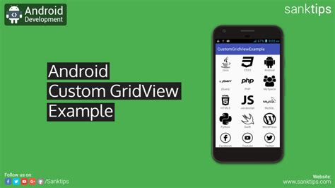 tutorial android gridview android custom gridview exle sanktips