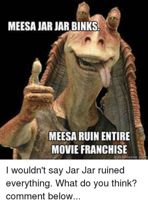 Jar Jar Binks Meme - funny jar jar binks and star wars memes of 2016 on sizzle