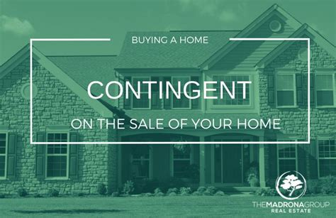 buying a house contingencies buying a house contingencies 28 images buying a home contingent on the sale of