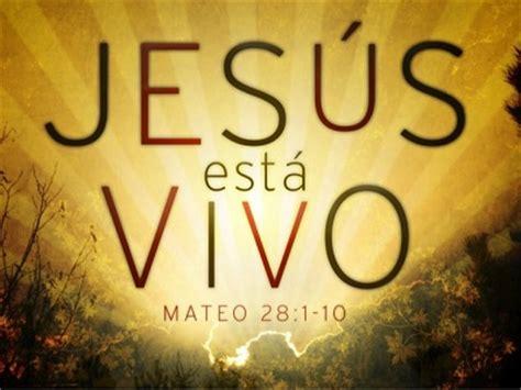 imagenes de jesus esta vivo centro cristiano para la familia el encuentro de mi vida