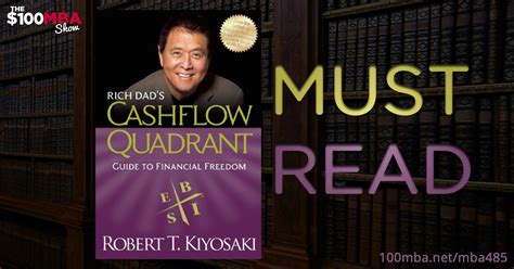 Must Read Books For Mba Finance Students by Must Read Rich S Cashflow Quadrant By Robert Kiyosaki