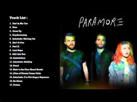 download mp3 full album paramore paramore self titled 2013 full album youtube