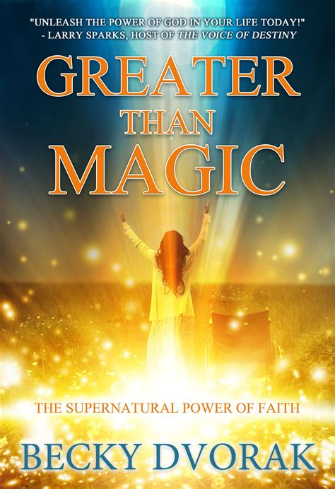 do greater things activating the kingdom to heal the sick and the lost books home page author becky dvorak
