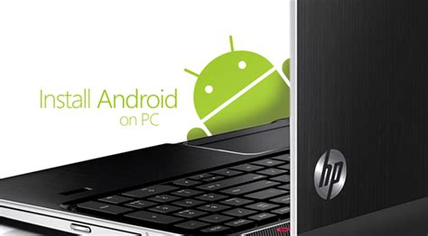 install android on pc how to install android kit on pc