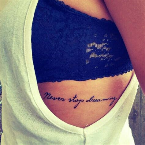rib cage tattoo quotes tumblr women tattoo ready for a tattoo never stop dreaming