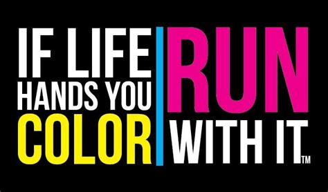 color anchorage runners a bright shade of stupid alaska color run quotes quotesgram
